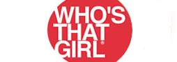 WHOS´S THAT GIRL