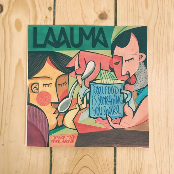 JESSICA MACH und PETER AURISCH- LAAUMA - Real Food Is Something You Share